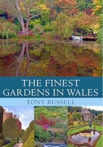 The Finest Gardens in Wales by Tony Russell