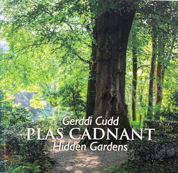 The Hidden Gardens of Plas Cadnant